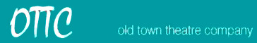Old Town Theatre Company -